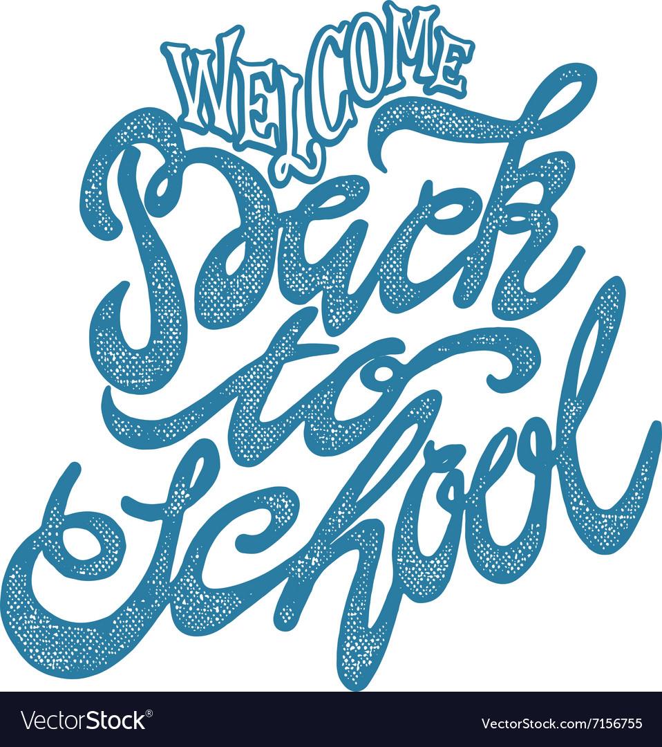 Welcome back to school hand lettering sketch vector image altavistaventures Choice Image