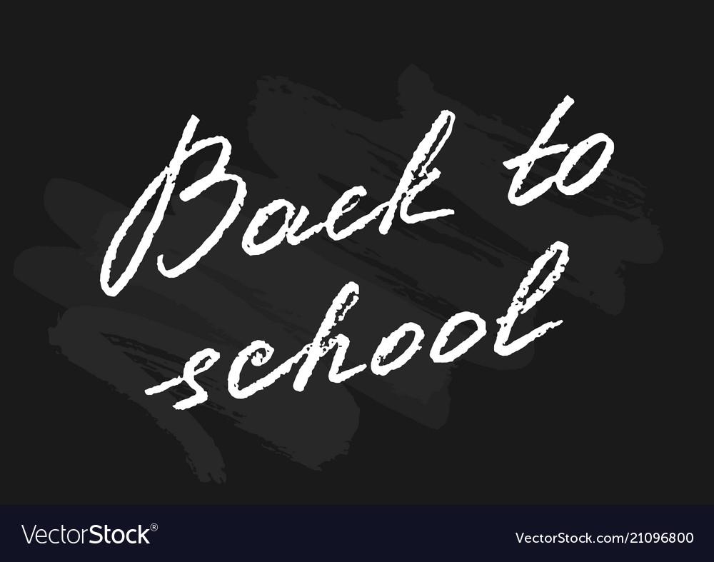 Blackboard back to school lettering