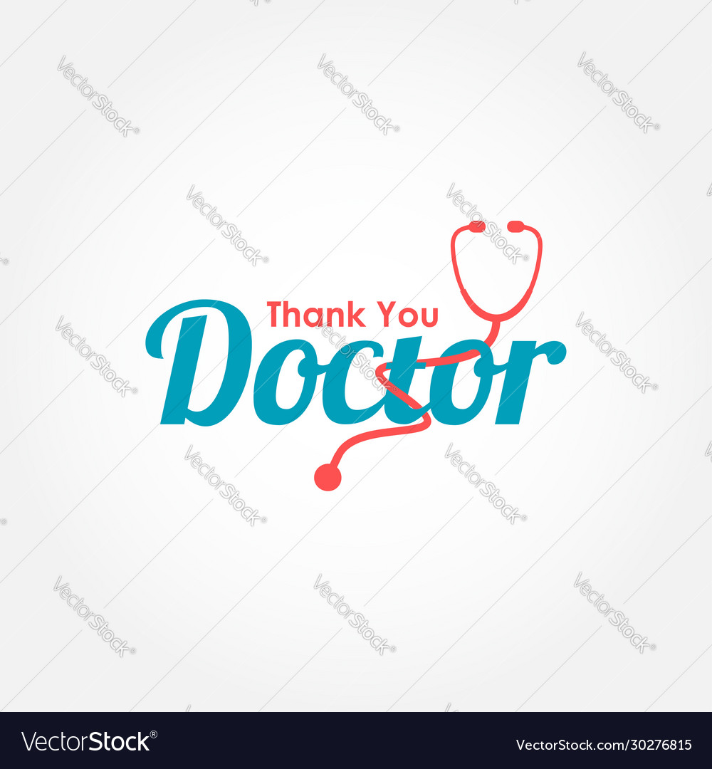 Thank you doctor nurse medical staff for greeting
