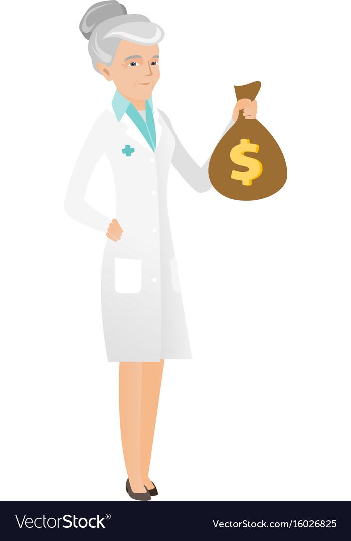 Senior caucasian doctor holding a money bag