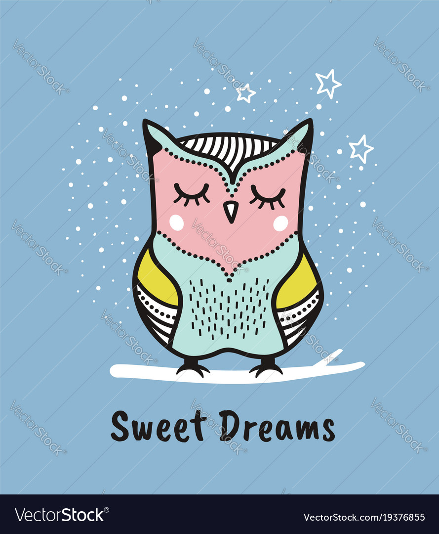 Cute hand drawn owl with quote sweet dreams
