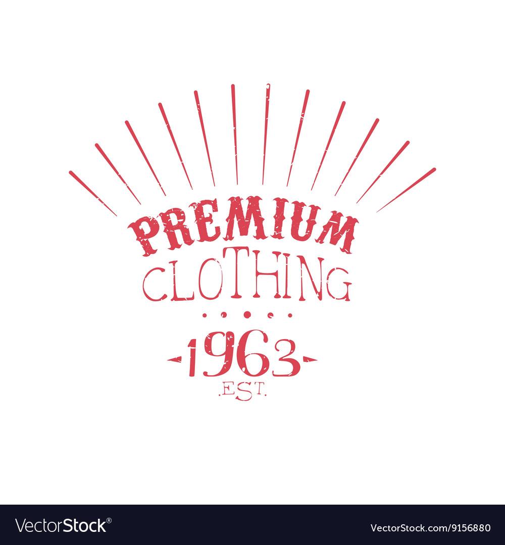 Premium Clothing Vintage Emblem