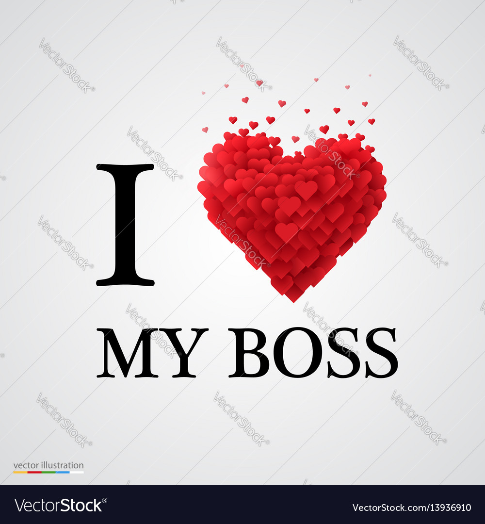 I Love My Boss Heart Sign Vector Image