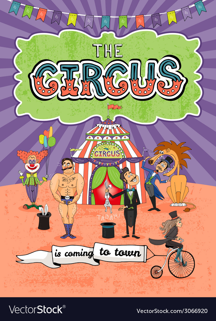 Circus poster design - Coming To Town