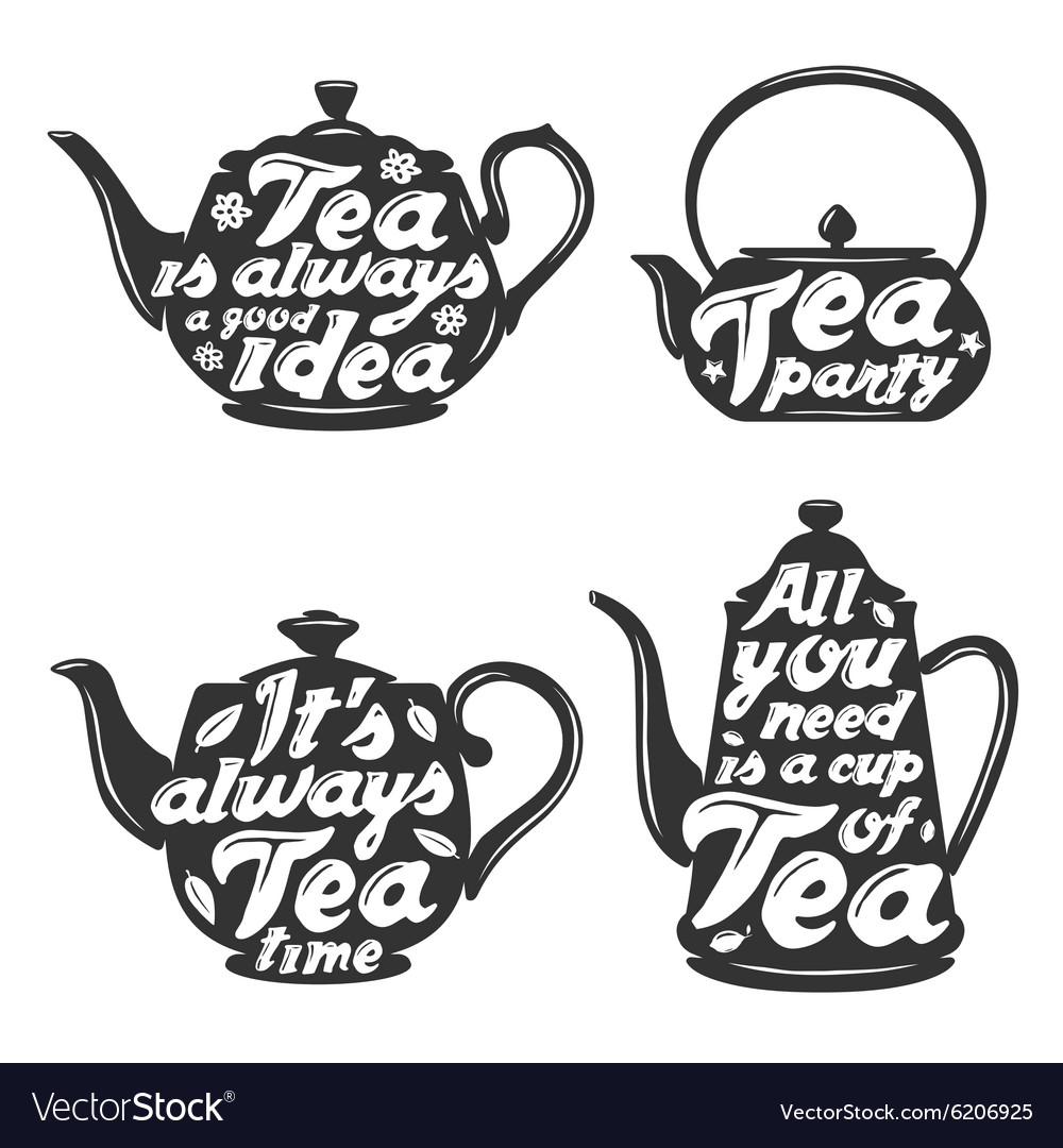 Set of tea pot silhouettes with quotes