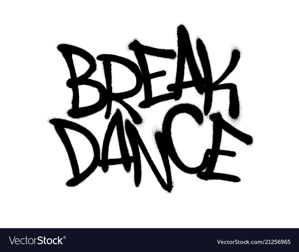 Sprayed break dance font graffiti with overspray vector image