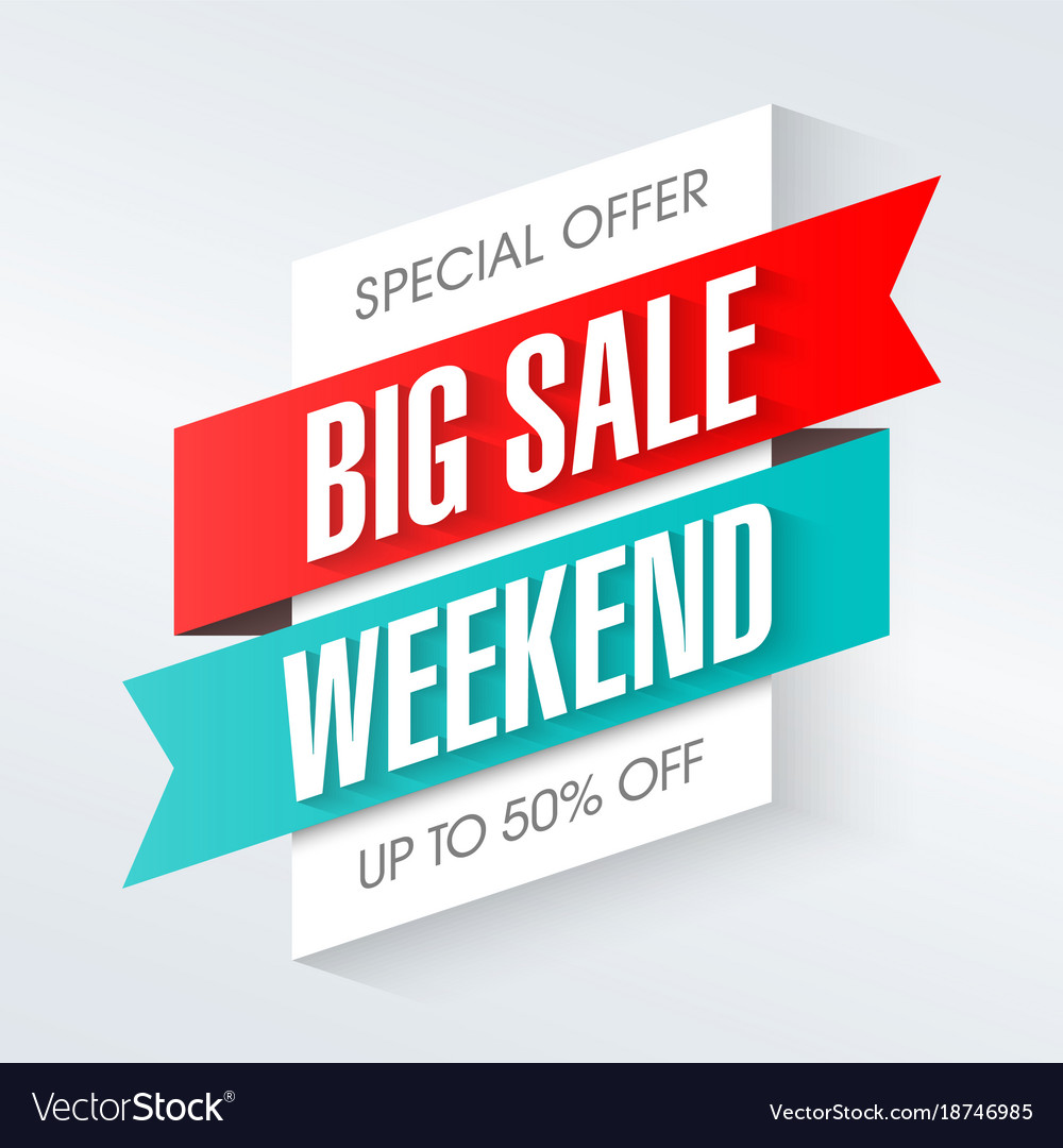 Big Sales This Weekend: Big Sale Weekend Special Offer Banner Template Vector Image