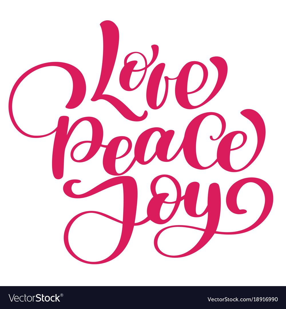 Peace And Joy Quotes: Love Peace Joy Christmas Quote Ink Hand Lettering Vector Image