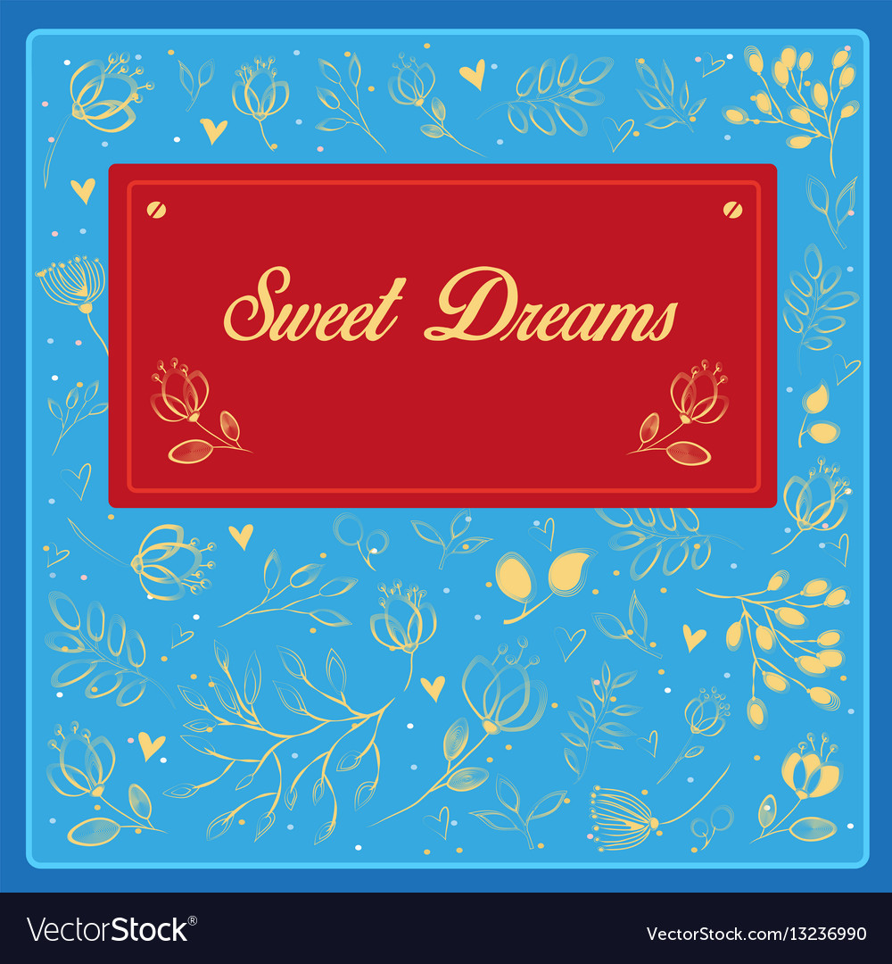 Sweet dreams with floral background vintage card vector image