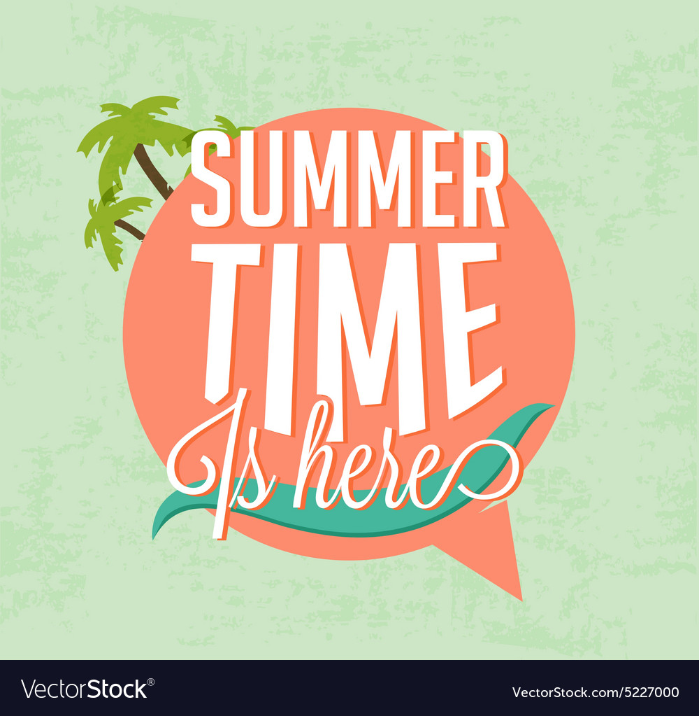 Summer Time Is Here Calligraphic Design