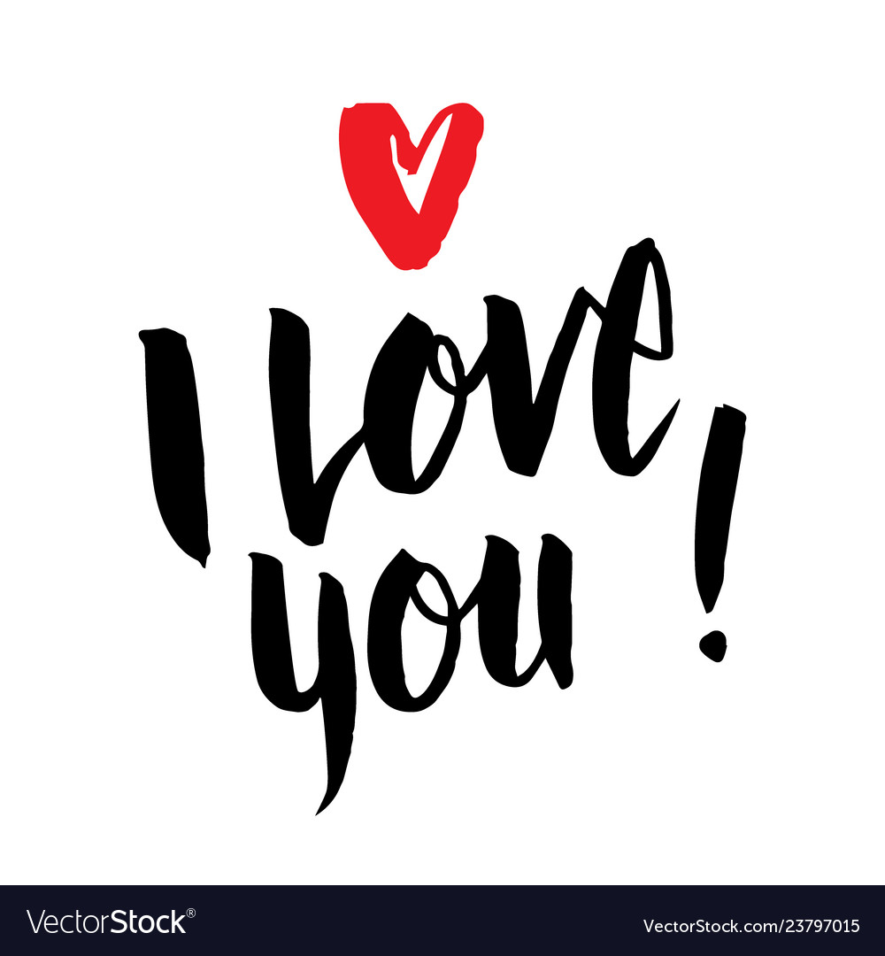 I love you handwritten inscription valentines day