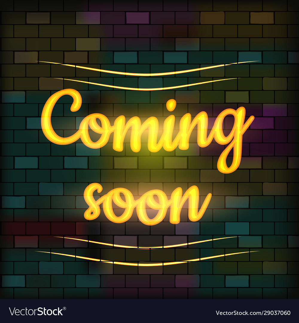 Coming Soon Neon Sign Vector Images 70