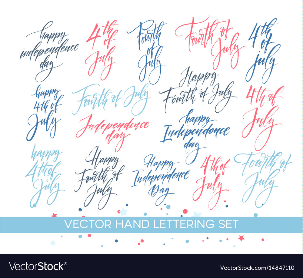 Set of independence day hand drawn lettering