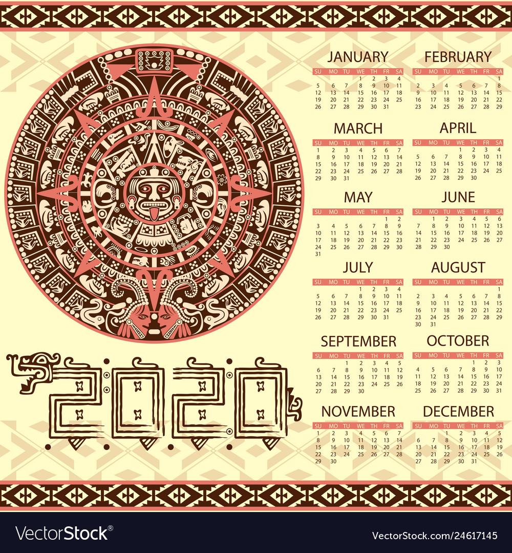 Mayan Calendar 2020 Aztec calendar 2020 Royalty Free Vector Image   VectorStock