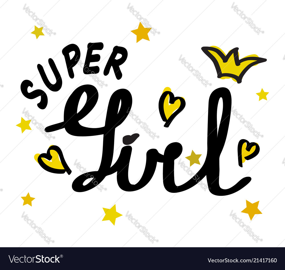 Poster of super girl text for girls clothes super