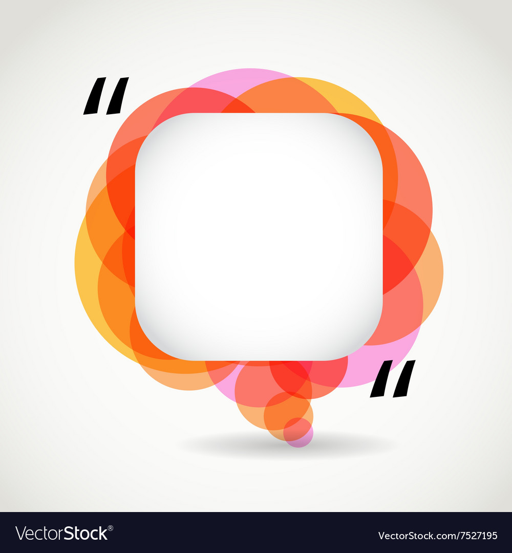 Abstract color speech cloud Quote layout vector image