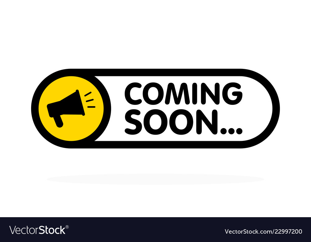 Coming soon sign with announcement megaphone