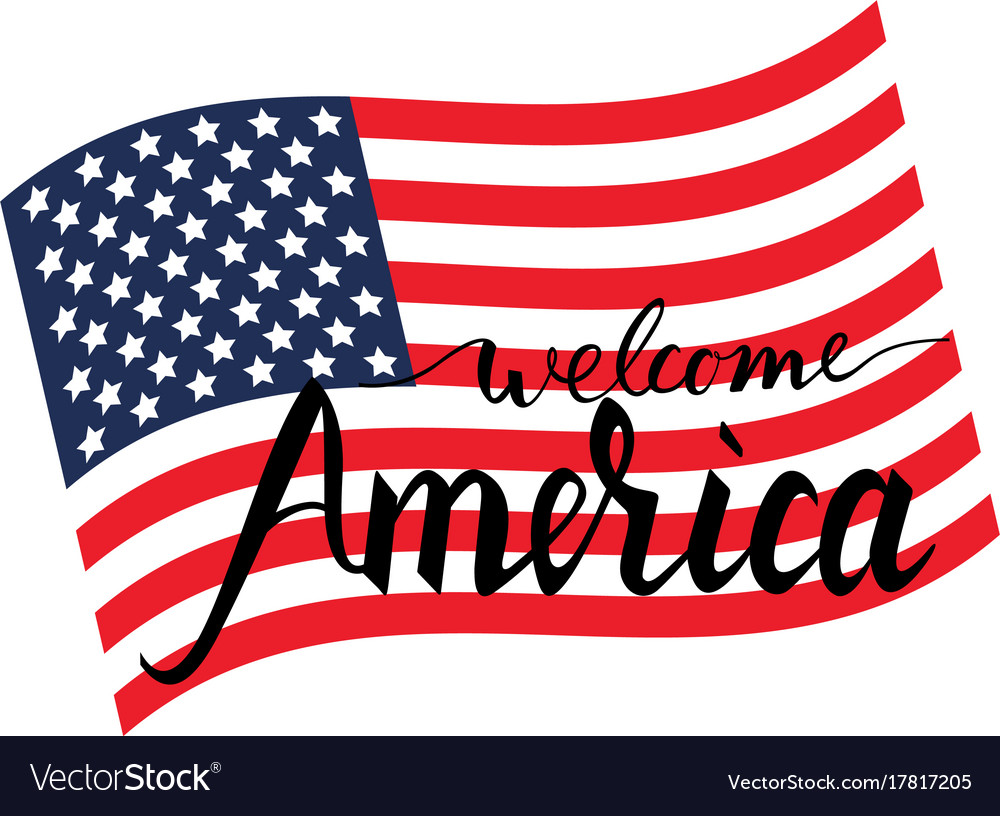 Welcome america on american flag