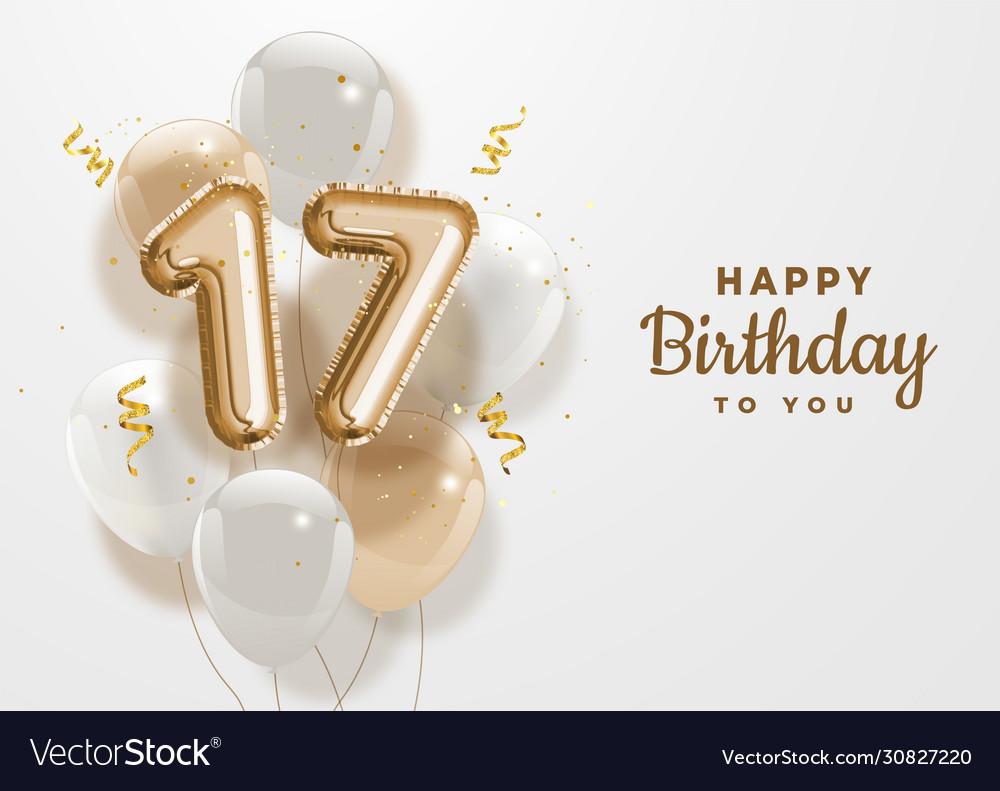 Happy 17th Birthday Gold Foil Balloon Greeting Bac