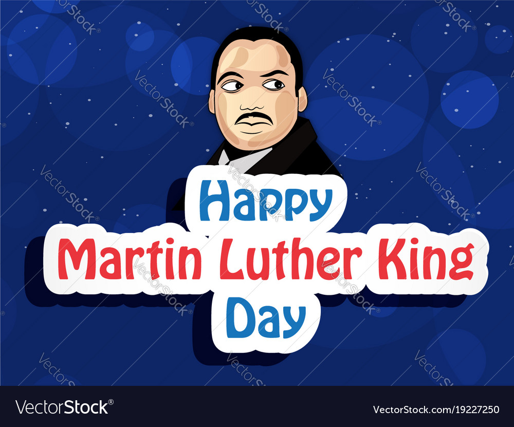 Martin Luther King Day Background Royalty Free Vector Image