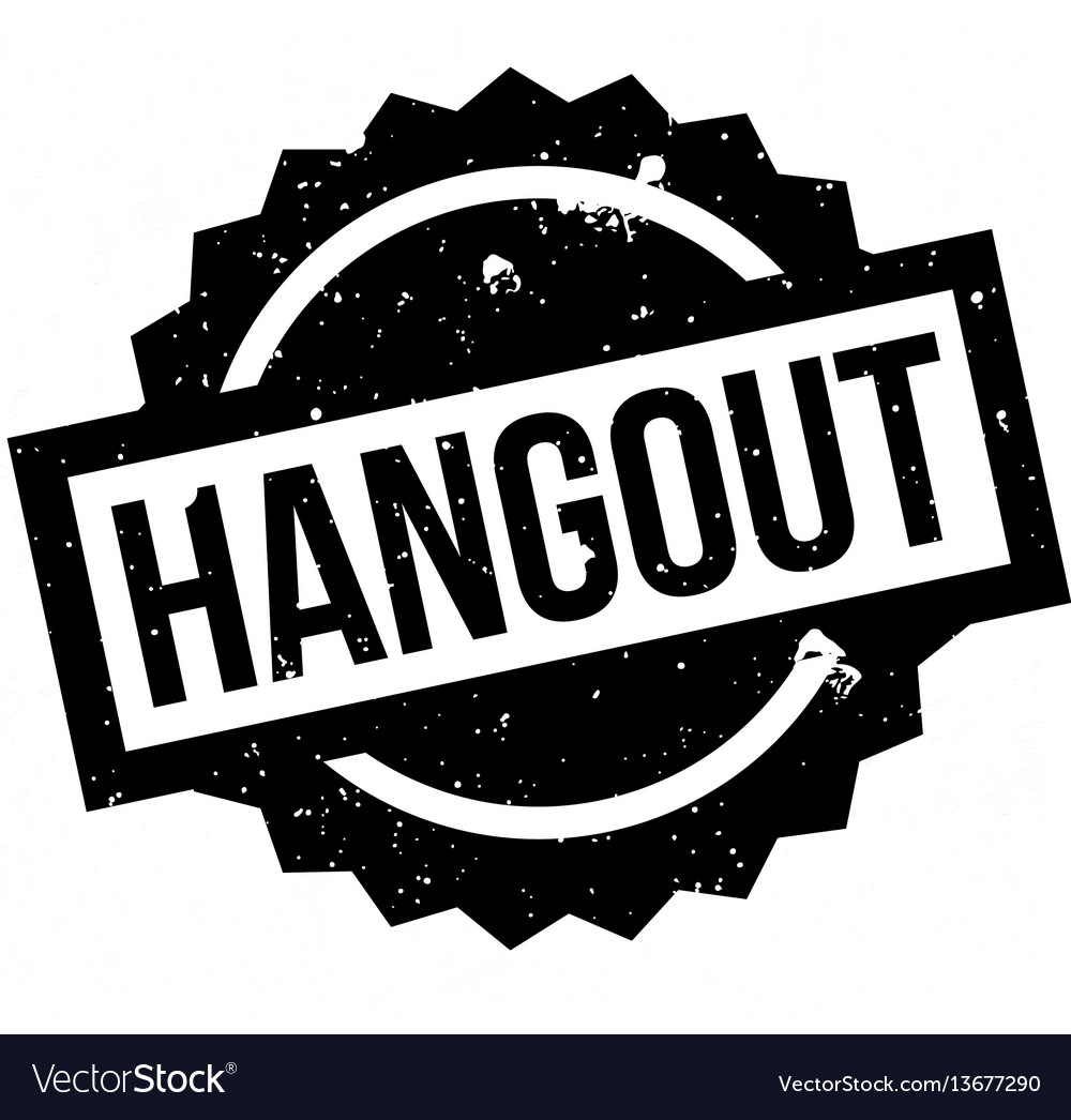 Hangout rubber stamp vector image