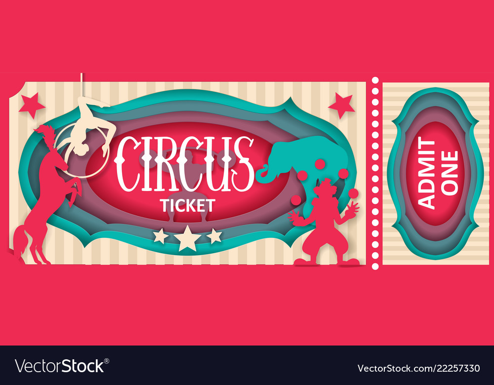 Circus admit one ticket paper cut template