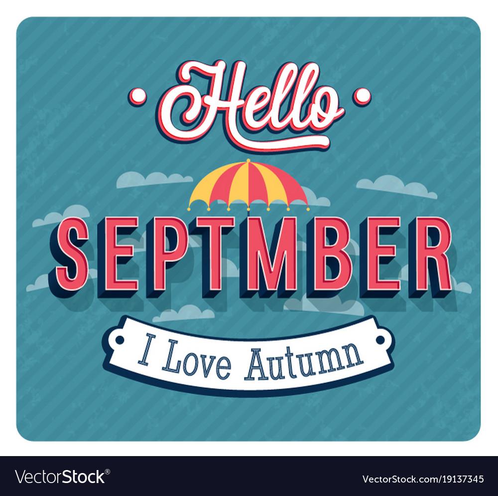 Hello september typographic design vector image