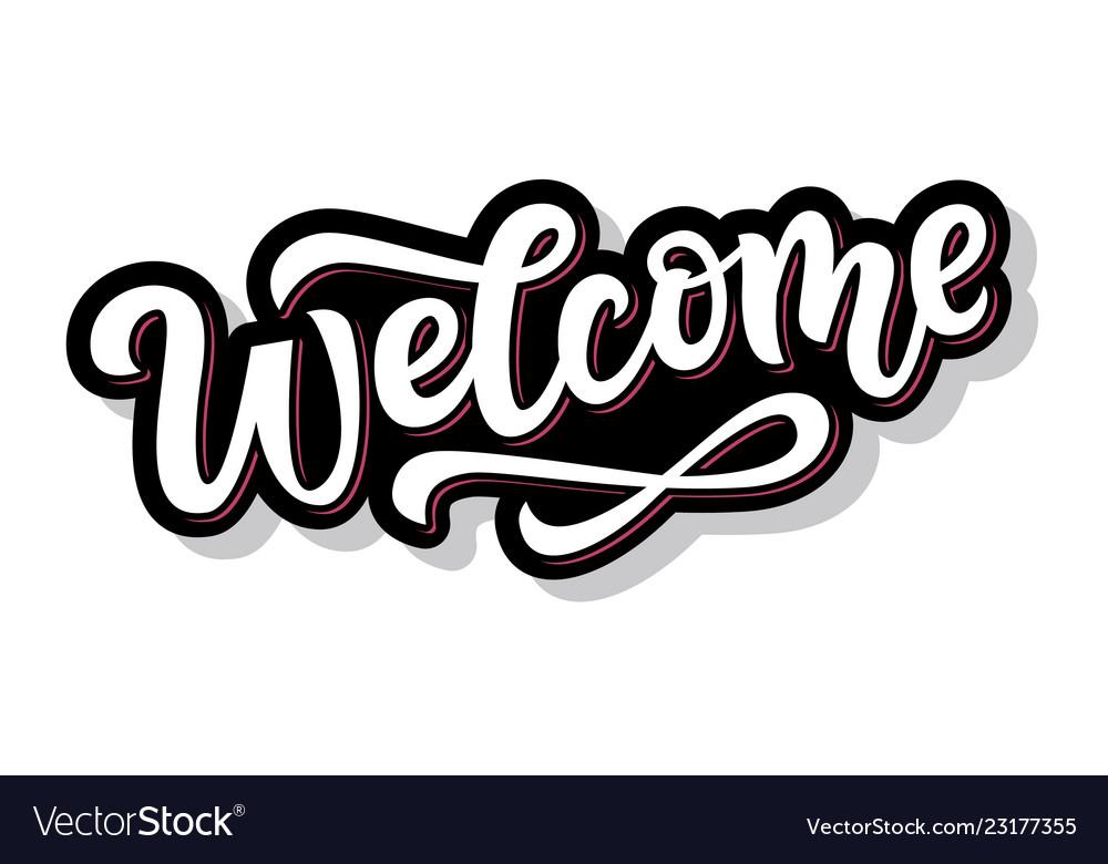 Welcome hand written lettering sticker
