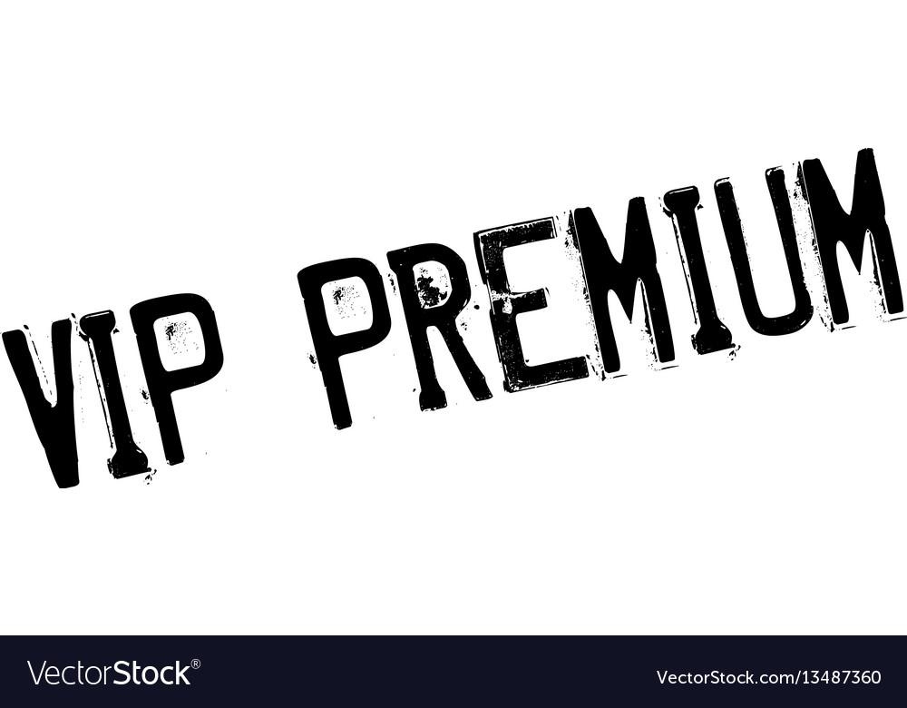 Vip premium rubber stamp