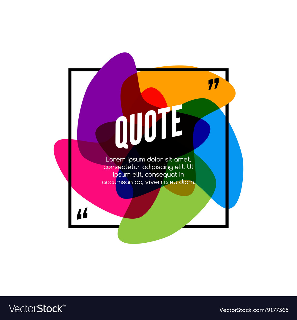Colorful quote frame colorful quote for