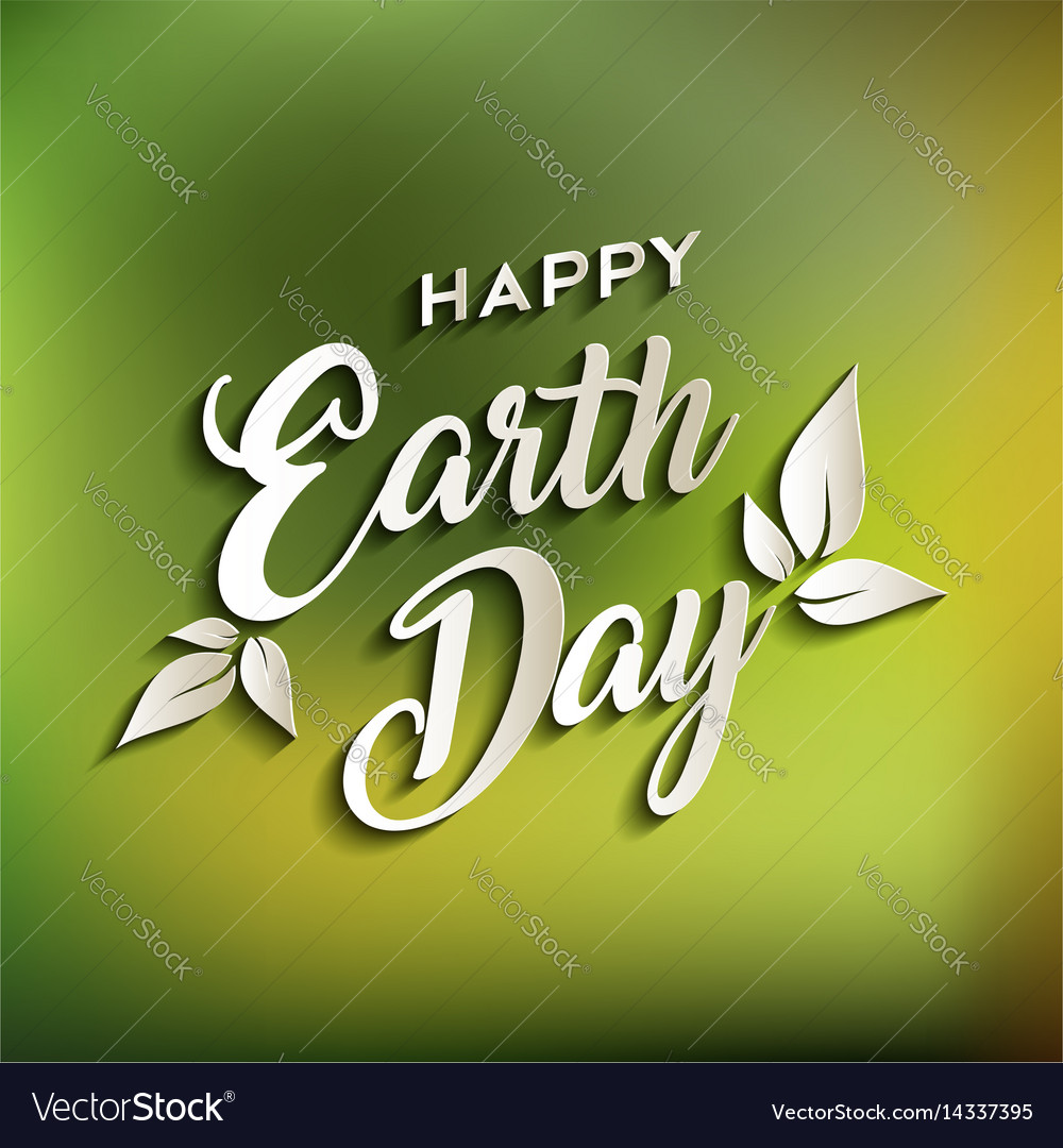 Happy earth day quote for world environment care