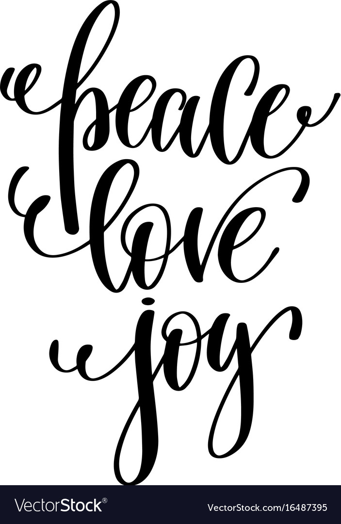 Peace Love Joy Hand Lettering Positive Quote To Vector Image Classy Quote About Peace And Love