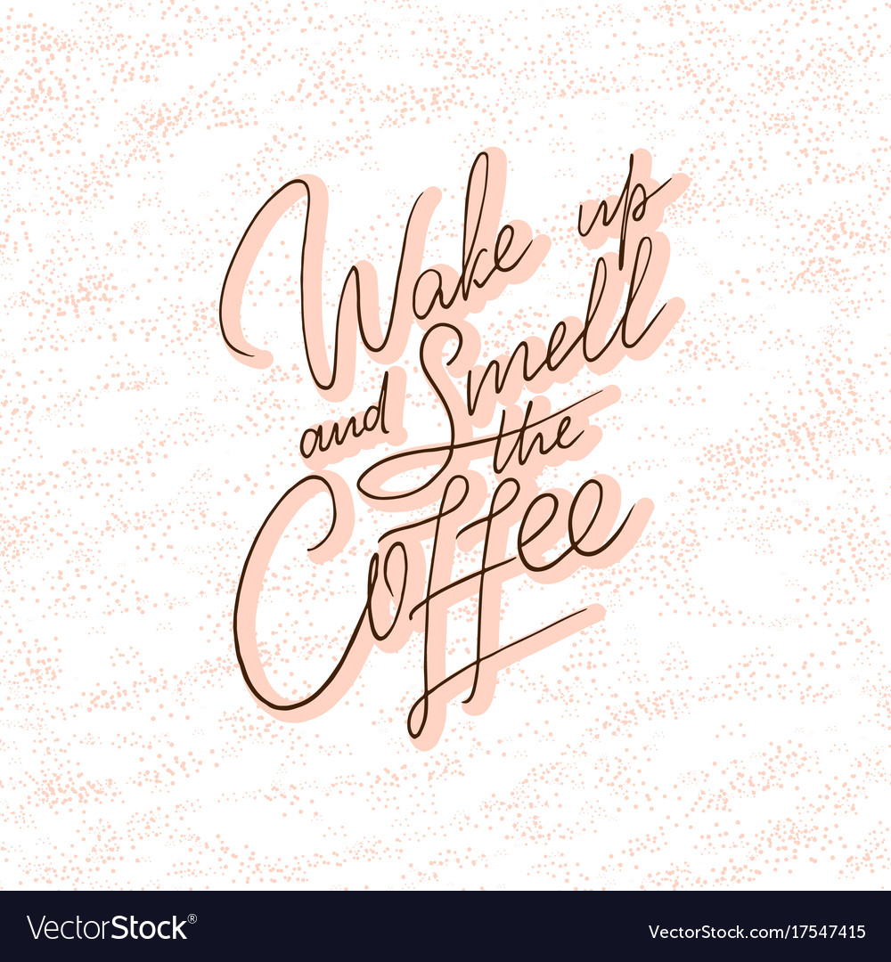 Hand lettering quote with sketch for coffee shop vector image altavistaventures Image collections
