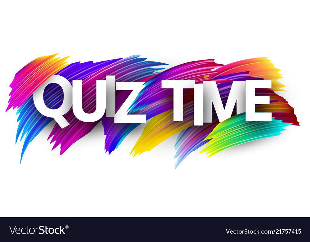 Quiz time banner with colorful brush strokes vector image