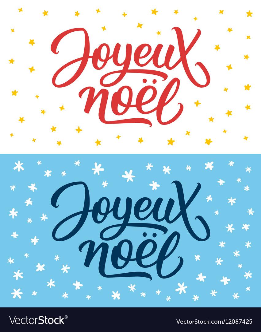 Joyeux Noel lettering Merry Christmas