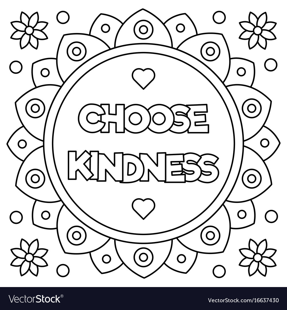 Choose Kindness Coloring Page Royalty Free Vector Image