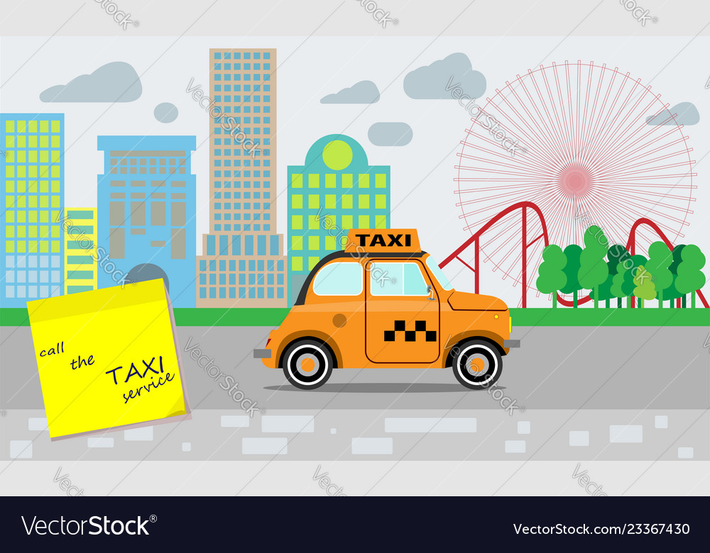 Taxi service yellow taxi reminder about the need