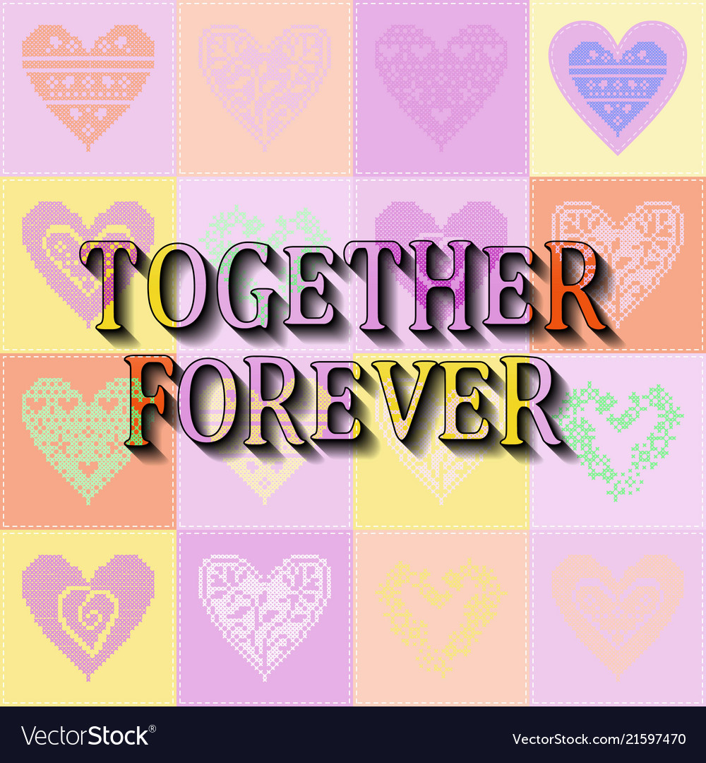 Together forever romantic text