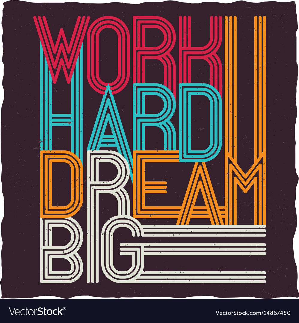 Work hard dream big motivational poster