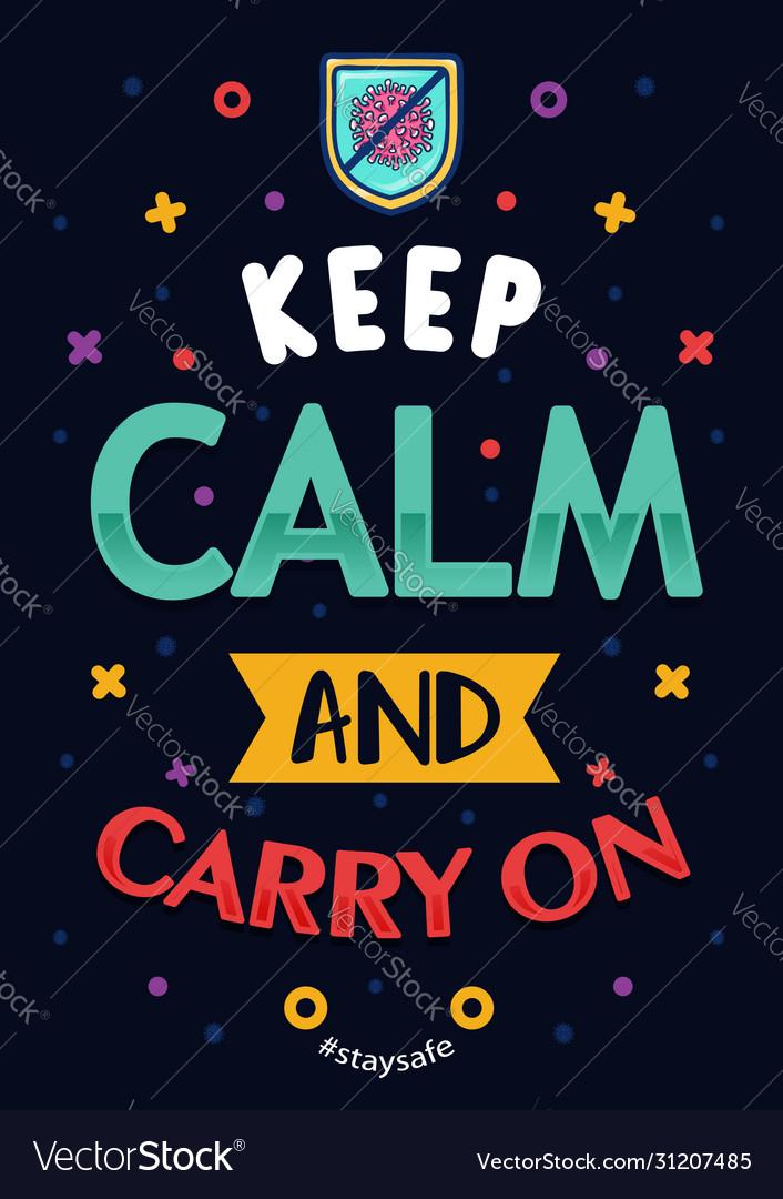 Inspirational quotes coronavirus keep calm and car