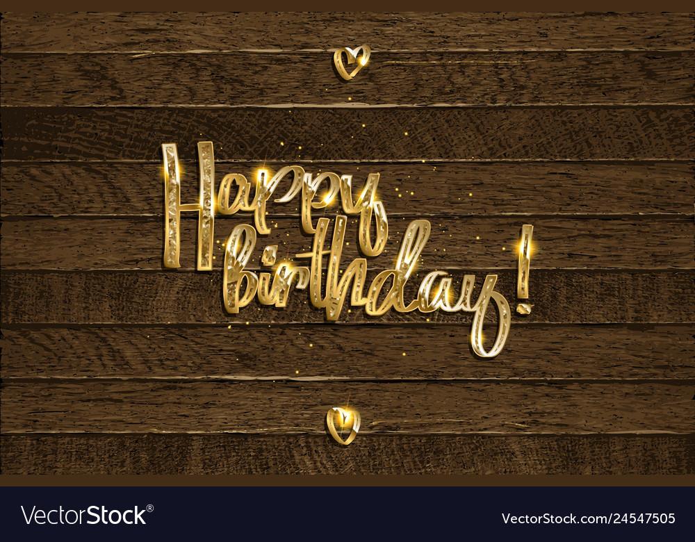 Golden happy birthday inscription