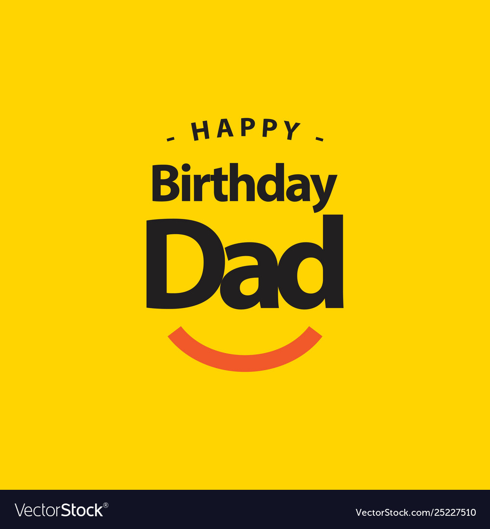 Happy birthday dad template design