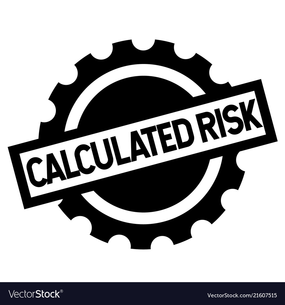 Calculated risk black stamp vector image on VectorStock