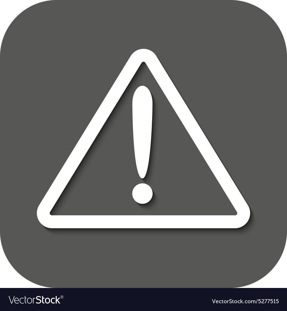 The attention icon Danger symbol Flat vector image