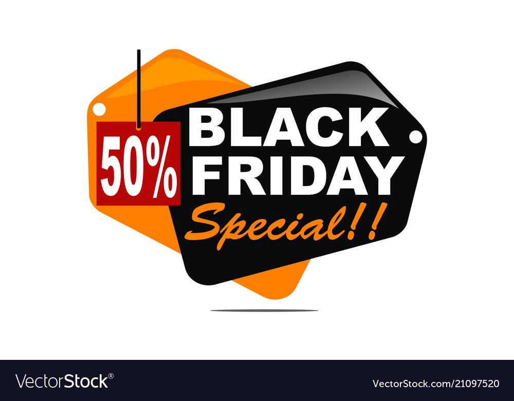 Black friday special discount 50 percent