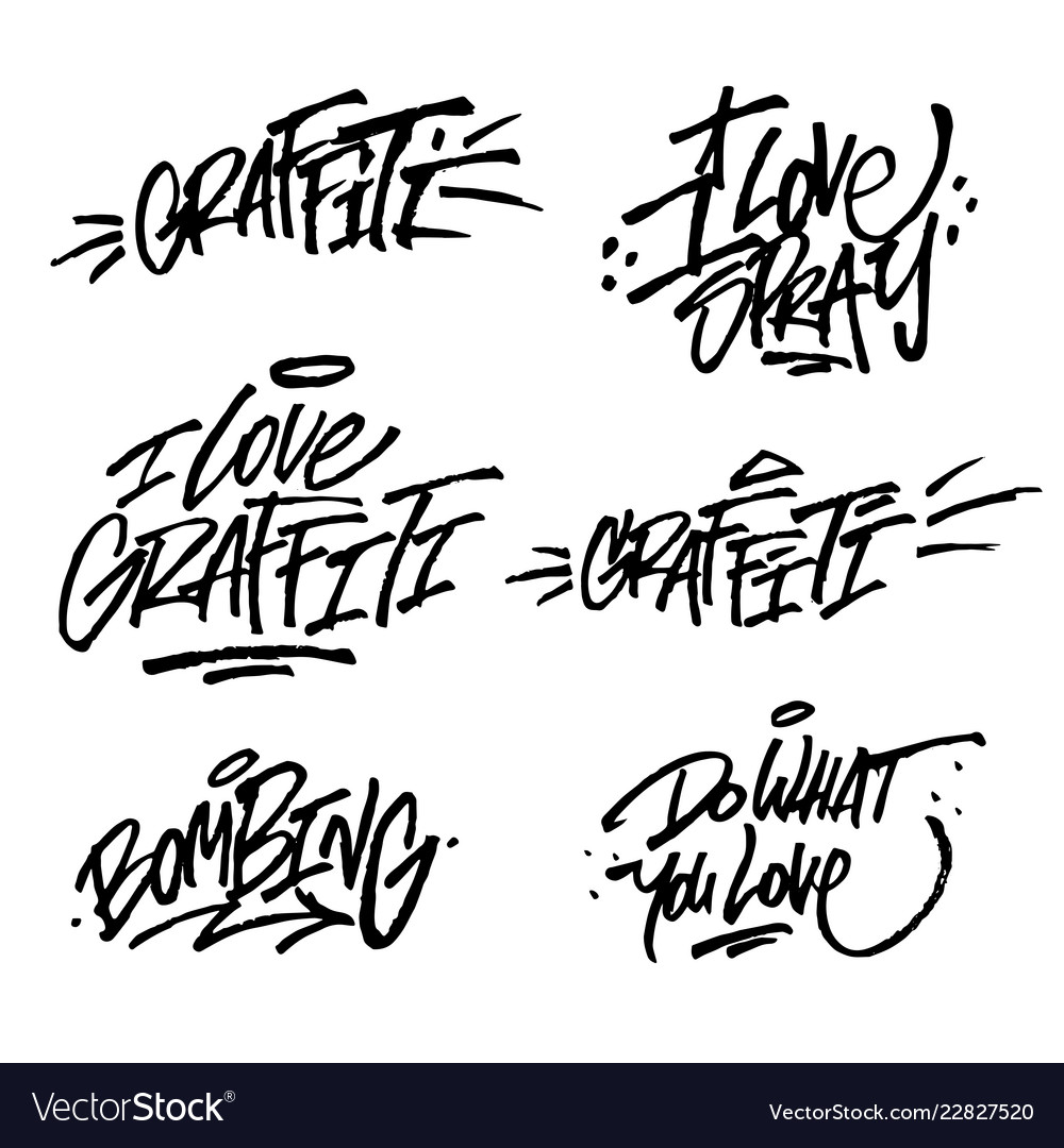 Collection Of Brush Lettering Quotes Of Graffiti Vector Image