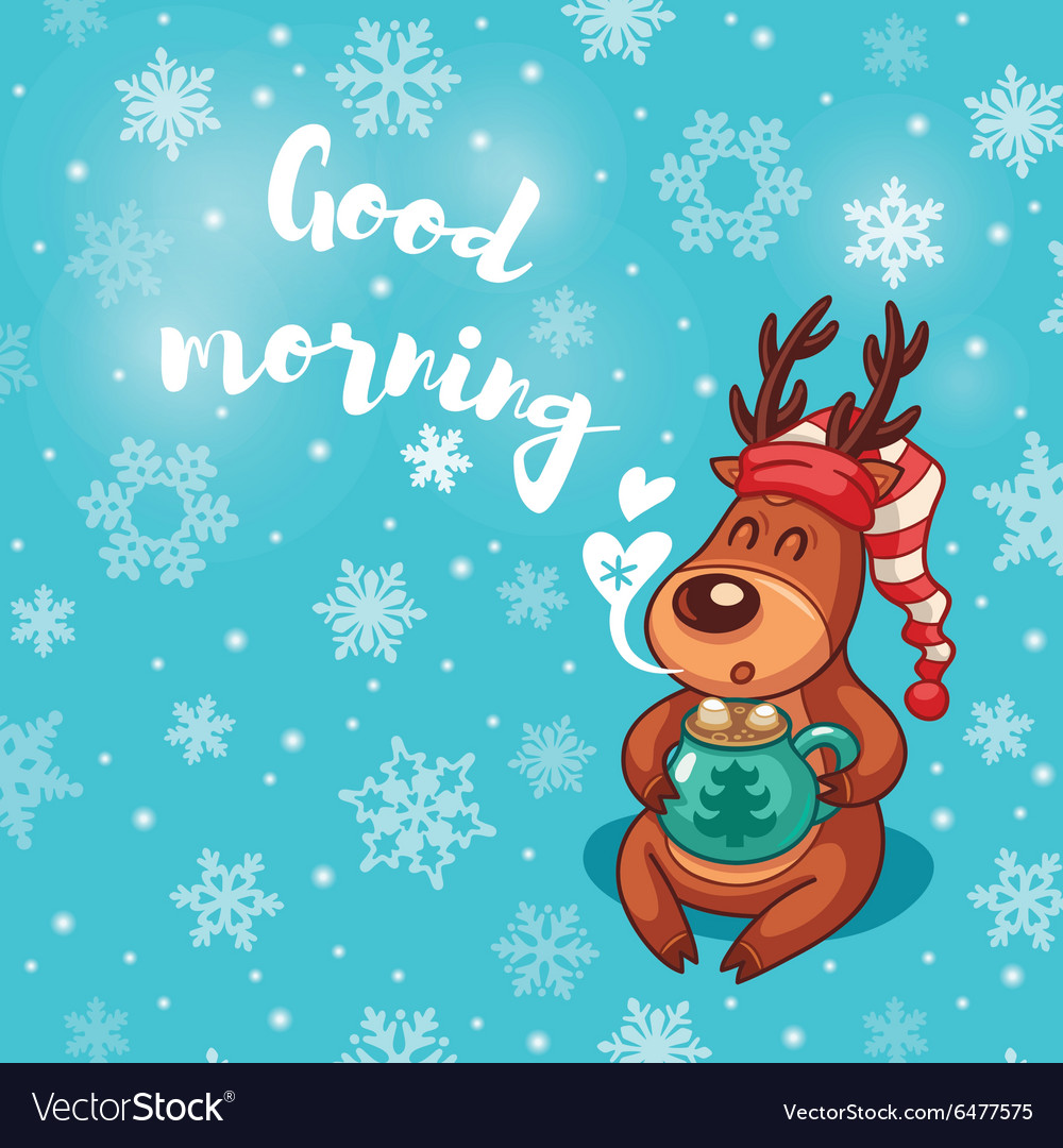Good Morning Holiday Card With Cute Cartoon Deer Vector Image