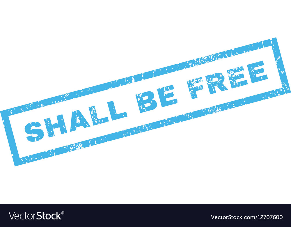 Shall Be Free Rubber Stamp