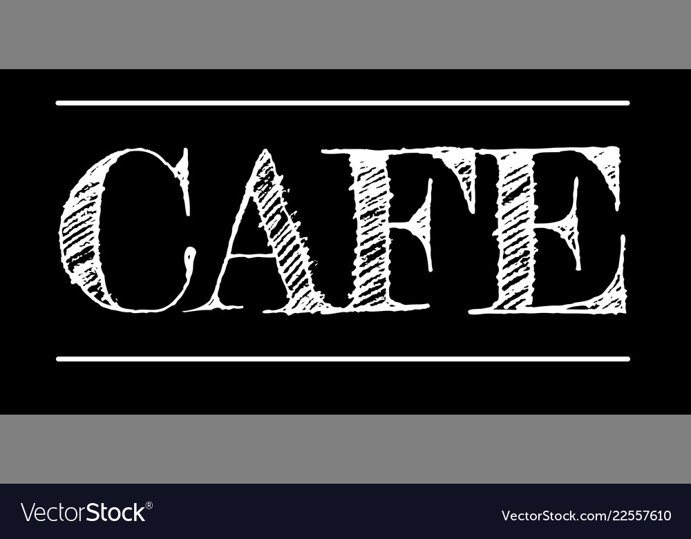 Cafe chalk lettering isolated on black background
