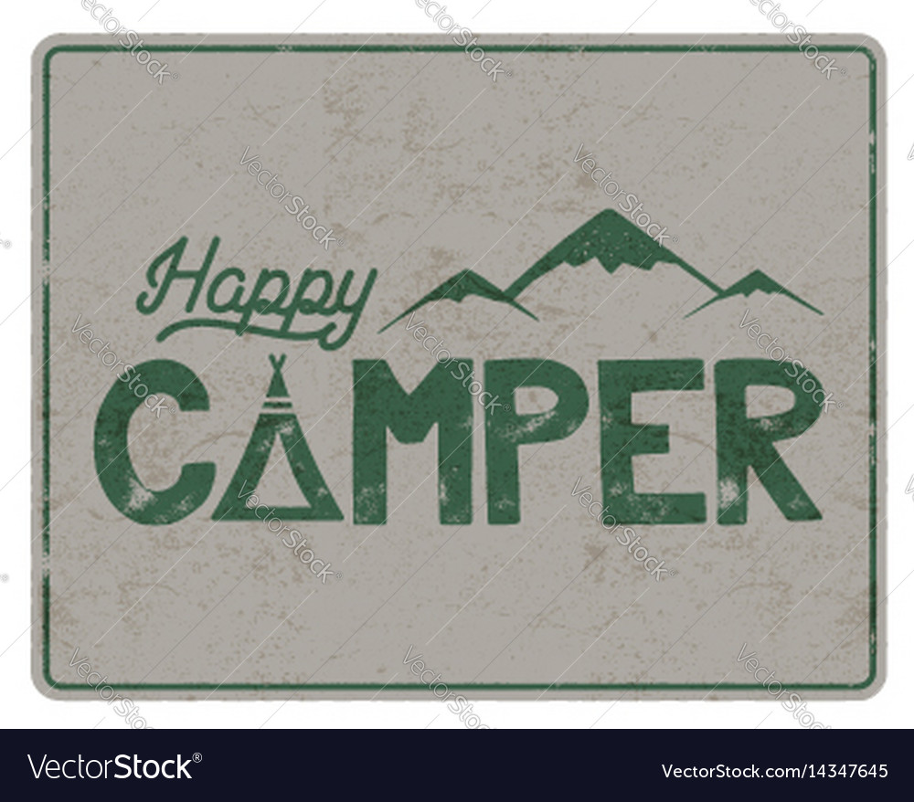 Happy camper poster template tent mountains and vector image
